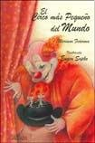 img - for El Circo Mas Pequeno Del Mundo/ the World's Smallest Circus (Spanish Edition) book / textbook / text book