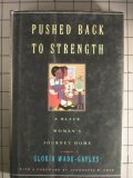 Pushed Back to Strength : A Black Woman's Journey Home, Wade-Gayles, Gloria, 0807009229