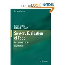 Sensory Evaluation of Food: Principles and Practices (Food Science Text Series) 2nd (second) edition Text Only Text Only