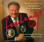 Fandango: The Story of Two Guys Who Wanted to Own a Restaurant : Fortunately One Knew What He Was Doing by Alan F. Shugart (1993-12-03)