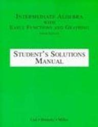 Intermediate Algebra With Early Graphs & Functions: Student Solutions Manual