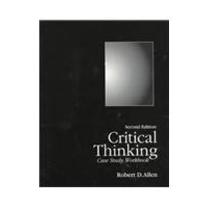 Critical Thinking Case Study Workbook