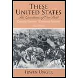 These United States : The Questions of Our Past, Combined Concise Edition, Unger, Irwin, 0130978051