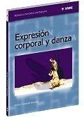 Descargar Libro Expresión Corporal Y Danza Marta Castañer Balcells