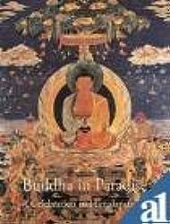 Buddha in Paradise A Celebration in Himalayan Art