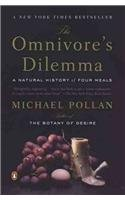 OMNIVORES DILEMMA : NATURAL HISTORY OF FOUR MEALS