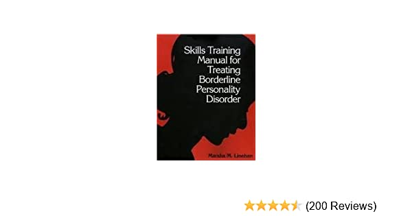 Skills training manual for treating borderline personality disorder skills training manual for treating borderline personality disorder 1st first edition text only marsha m linehan amazon books fandeluxe Image collections