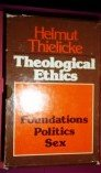 Theological Ethics, Helmut Thielicke, 0802817955
