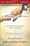 img - for A Touch From Heaven: A Little Boy's Story of Surgery, Heaven and Healing book / textbook / text book