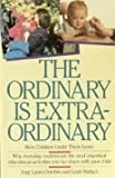 The Ordinary Is Extraordinary, Amy L. Dombro and Leah Wallach, 0671683217