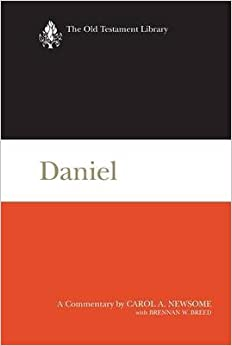 [(Daniel : A Commentary)] [By (author) Carol A. Newsom] published on (November, 2014)