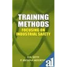 Training Methods: Focusing on Industrial Safety