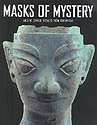 Masks of Mystery, Liu Yang and Edmund Capon, 0734763166