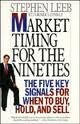 Market Timing for the Nineties, Stephen Leeb and Roger S. Conrad, 0887306411