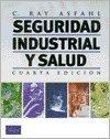 Seguridad Industrial y Salud - 4 Edicion (Spanish Edition)