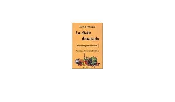 Libro dieta disociada demis roussos