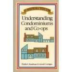 Understanding Condominiums and Co-Ops, Phyllis C. Kaufman and Arnold Corrigan, 0681402415
