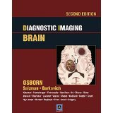 Diagnostic Imaging: Brain: Published by Amirsys [HARDCOVER] [2009] [By Anne G. Osborn MD]
