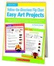 Scholastic The-Directions - Easy Art Projects Flip Chart - Grade Prek - 1