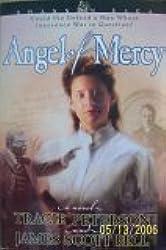 Angel of Mercy, a Novel (Crossings Book Club Edition) (Shannon Saga, 3rd in series)