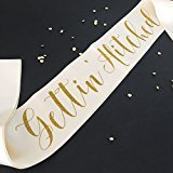 Getting Hitched (Gettin Hitched Bachelorette Sash - Cream and Gold Glitter Ink)