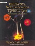 Delta's Key To The Next Generation TOEFL®Test Advanced Skill Practice (iBT) (10 CD Free)