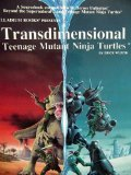 Transdimensional Teenage Mutant Ninja Turtles, Erick Wujcik, 0916211355