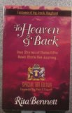 To Heaven and Back: True Stories of Those Who Have Made the Journey