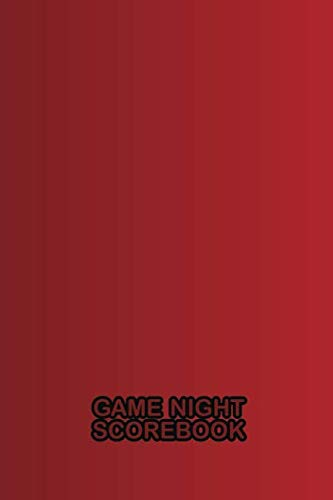 Game Night Scorebook: Red Notebook for Keeping Score (Family Game Night Ultimate Scorebook ()