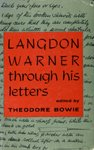 img - for Langdon Warner through his letters, (Indiana University humanities series, no. 62) book / textbook / text book