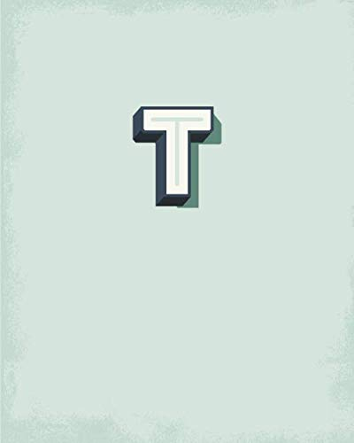 T: 110 Dot-Grid Pages | Light Blue Green Monogram Journal and Notebook with a Simple Vintage Design | Personalized Initial Letter Journal | Distressed Retro Monogramed Composition Notebook