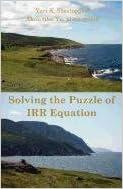Lataa ebook-tiedostoja ilmaiseksi Solving the Puzzle of Irr Equation. Choosing the Right Solution to Measure Investment Success DJVU 0981380093