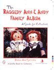 The Raggedy Ann and Andy Family Album (Schiffer Books for Architects and Designers) by Susan Ann Garrison (2000-01-03) (Raggedy Ann Doll History)