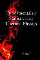 Fundamentals Of Statistical And Thermal Physics-International (International Thermal)