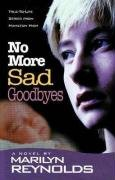 Read Online No More Sad Goodbyes (Hamilton High series) ebook
