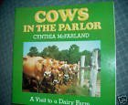 Cows in the Parlor: A Visit to the Dairy Farm