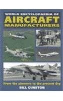 World Encyclopaedia of Aircraft Manufacturers: From the Pioneers to the Present Day