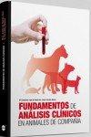 Descargar Libro Fundamentos De Análisis Clínicos En Animales De Compañía De Mª Candelaria Juste Mª Candelaria Juste De Santa-ana
