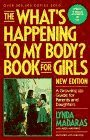 "The ""What's Happening to My Body?"" Book for Boys, Lynda Madaras and Dane Saavedra, 0937858404"