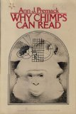 Why Chimps Can Read, Ann J. Premack, 0060904259