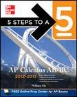 5 Steps to a 5 AP Calculus AB & BC, 2012-2013 Edition (5 Steps to a 5 on the Advanced Placement Examinations Series) 4th (forth) edition