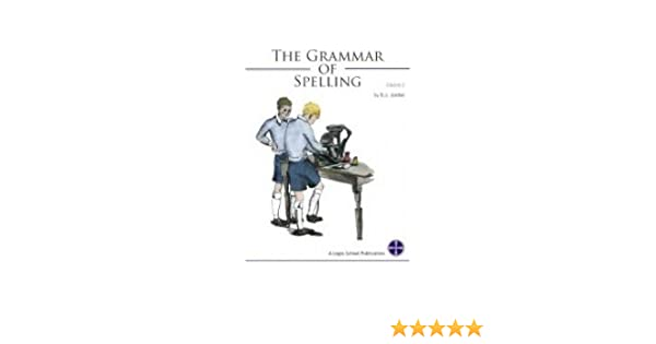 Grammar of Spelling for Grade 2: B.J. Jordan: 9781930443648 ...
