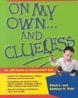 On My Own and Clueless, Clark Kidd and Kathy H. Kidd, 1573456500