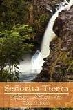 Senorita Tierra, Toya D. Booth, 1434374351