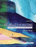 Methods for Teaching in the Diverse Middle and Secondary Classrooms, Henson, Kenneth T., 0757596797