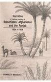 Narrative of Various Journeys in Balochistan, Afghanistan and the Panjab Including a Residence in These Countries, 1826-1938: Including a Residence in These Countries 1826-1838