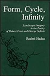 Form, Cycle, Infinity: Landscape Imagery in the Poetry of Robert Frost and George Seferis