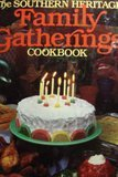 The Southern heritage family gatherings cookbook (The Southern heritage cookbook library) by Southern Heritage Cookbook Library (1984-08-02)