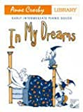 img - for HPA25 - In My Dreams: Early Intermediate Piano Solos (Composer Library Series) book / textbook / text book
