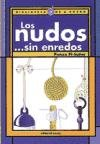 Nudos Sin Enredos, Los (Spanish Edition) by Noray